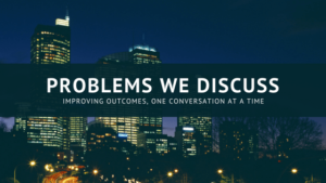 Problems we discuss