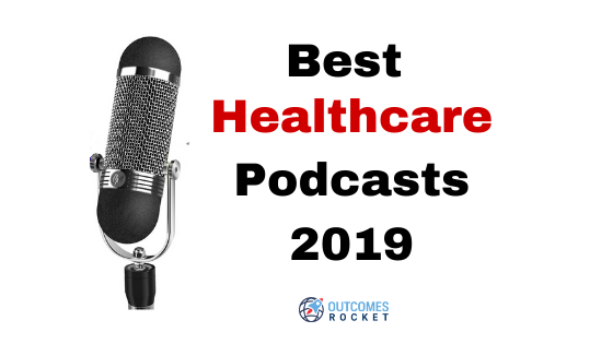 Best Healthcare Podcasts 2019