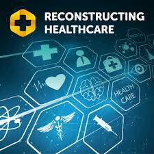 Reconstructing healthcare