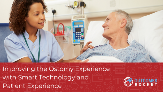 Improving the Ostomy Experience with Smart Technology and Patient Experience