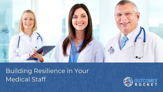 Elation - building resilience in your medical staff